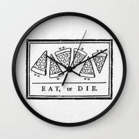 Eat, Or Die Wall Clock