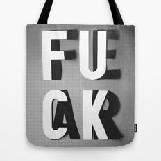 Fuck Fear Tote Bag