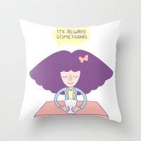 Roseannadanna Throw Pillow