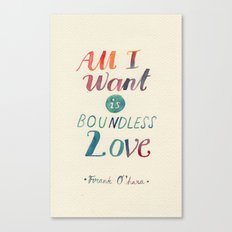 All I Want Is Boundless Love Canvas Print