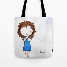 Laugh 2 Tote Bag