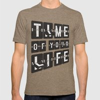 Time Of Your Life Mens Fitted Tee Tri-Coffee SMALL