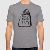 did u even try Mens Fitted Tee Athletic Grey SMALL