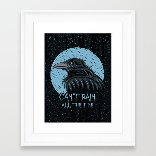 Can't Rain All The Time Framed Art Print
