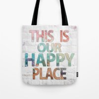 This Is Our Happy Place … Tote Bag