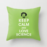 Keep Calm and Love Science Throw Pillow