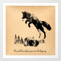 The Quick Brown Fox Jump… Art Print
