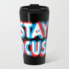 Stay Focused Travel Mug