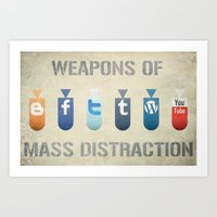 Weapons Of Mass Distract… Art Print