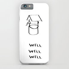 Well Well  iPhone 6s Slim Case