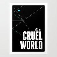 It's a cruel world Art Print