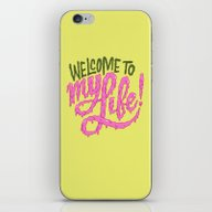 iPhone & iPod Skin featuring Welcome To My Life by Chris Piascik