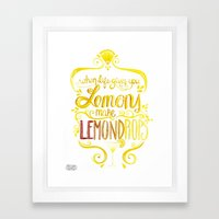 When Life Gives You Lemo… Framed Art Print