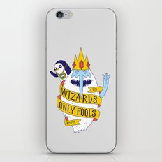 Wizards Only Fools iPhone & iPod Skin