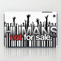 Humans Not For Sale iPad Case