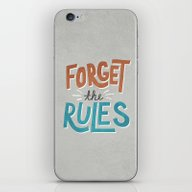 iPhone & iPod Skin featuring Forget The Rules by Zeke Tucker