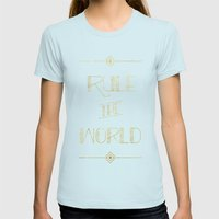 rule the world Womens Fitted Tee Light Blue SMALL