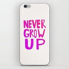 Never Grow Up II iPhone & iPod Skin