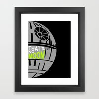 That's No Moon Framed Art Print