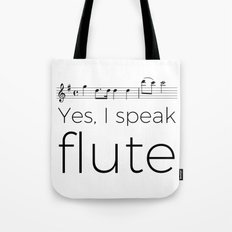 Do you speak flute? Tote Bag