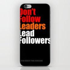 2010 - Don't Follow Leaders Lead Followers (Black) iPhone & iPod Skin