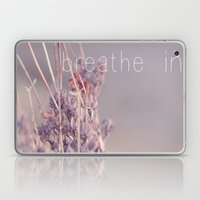 Breathe In Laptop & iPad Skin