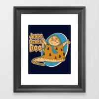 Jabba Dabba Doo!! Framed Art Print