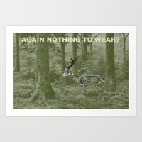 nothing to wear? Art Print