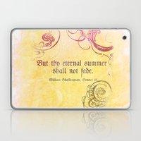 Thy Eternal Summer Shall… Laptop & iPad Skin