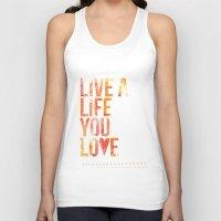 Life you Love Unisex Tank Top