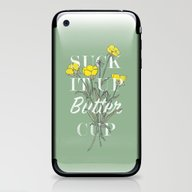iPhone & iPod Skin featuring Suck It Up Buttercup by Zeke Tucker