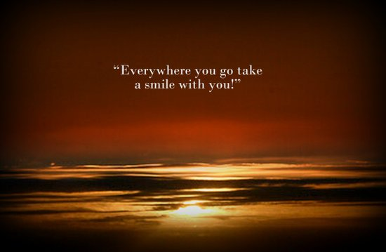 """""""Everywhere you go, take a smile with you!"""" Art Print"""