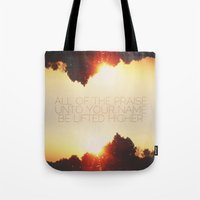 All Of The Praise Tote Bag