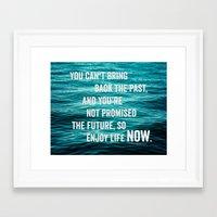 Enjoy Life Now Framed Art Print