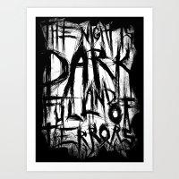 The night is dark and full of terrors Art Print