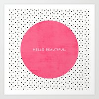 PINK HELLO BEAUTIFUL - POLKA DOTS Art Print