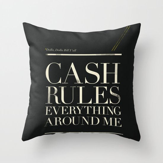 C.R.E.A.M. Throw Pillow