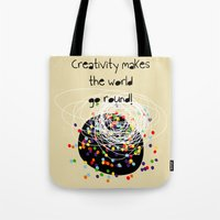 Tote Bag featuring Creativity makes the world go round! by Inspire me Print