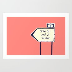 Tel Aviv This way Art Print