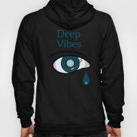 Deep Vibes Hoody