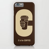 iPhone Cases featuring C is for Coffee by Phil Jones