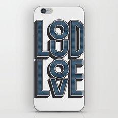 LOUD LOVE iPhone & iPod Skin