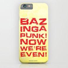 Bazinga! iPhone 6s Slim Case