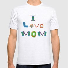 I Love Mom Mens Fitted Tee Ash Grey SMALL