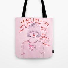I fight like a girl Tote Bag