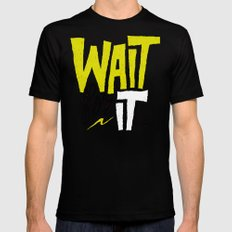 Wait for it. Black SMALL Mens Fitted Tee