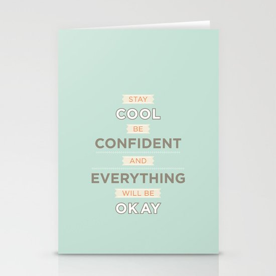 Stay cool and be confident Stationery Card