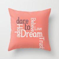 Dare To Love -- Alternat… Throw Pillow