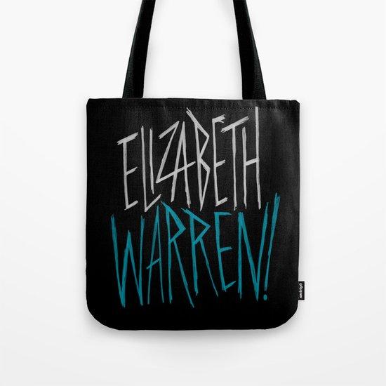 Elizabeth Warren! Tote Bag
