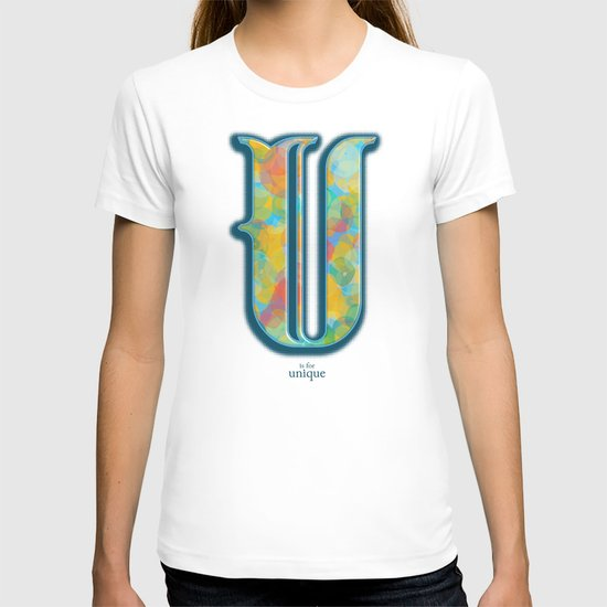 U is for Unique T-shirt
